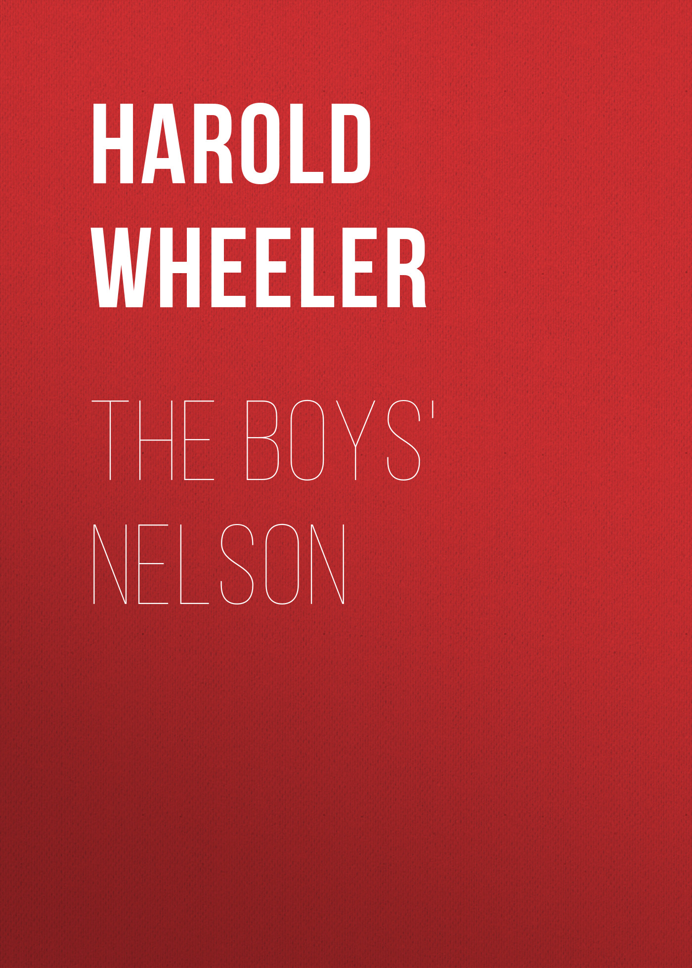 Harold Wheeler The Boys' Nelson