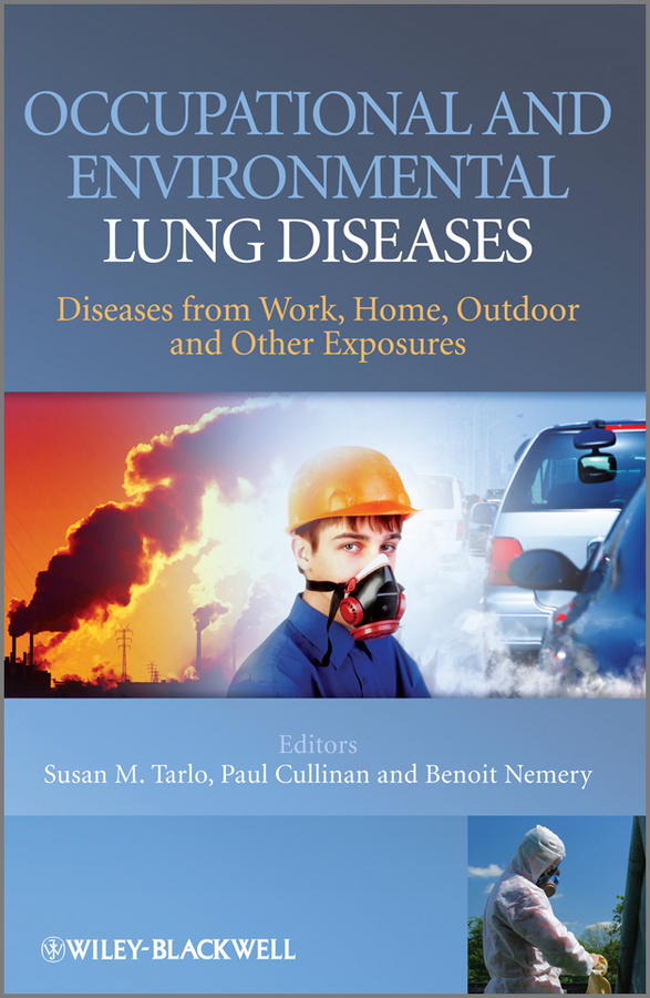 Susan Tarlo Occupational and Environmental Lung Diseases. Diseases from Work, Home, Outdoor and Other Exposures haigh richard post disaster reconstruction of the built environment rebuilding for resilience