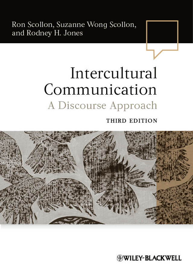 Ron Scollon Intercultural Communication. A Discourse Approach