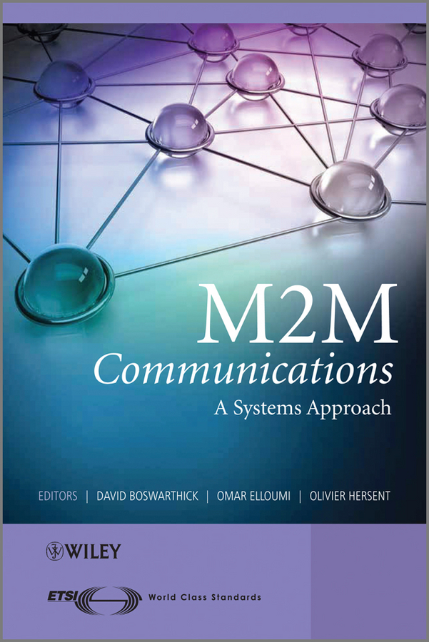 Olivier Hersent M2M Communications. A Systems Approach creating computer simulation systems an introduction to the high level architecture