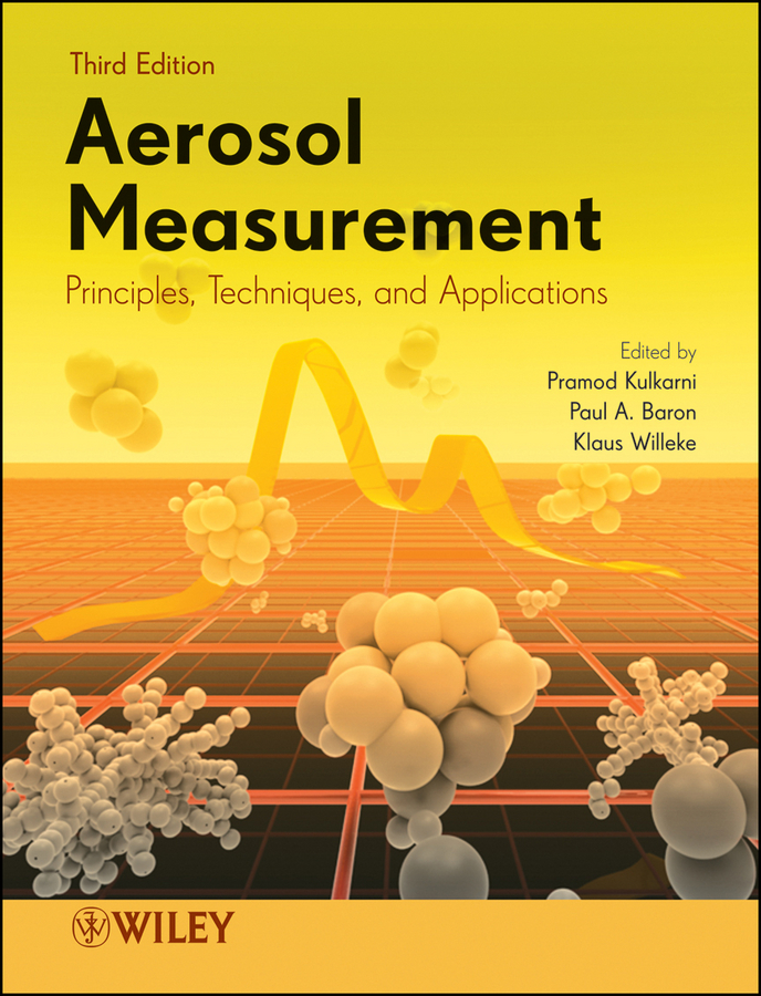 Pramod Kulkarni Aerosol Measurement. Principles, Techniques, and Applications maurizio galimberti rubber clay nanocomposites science technology and applications