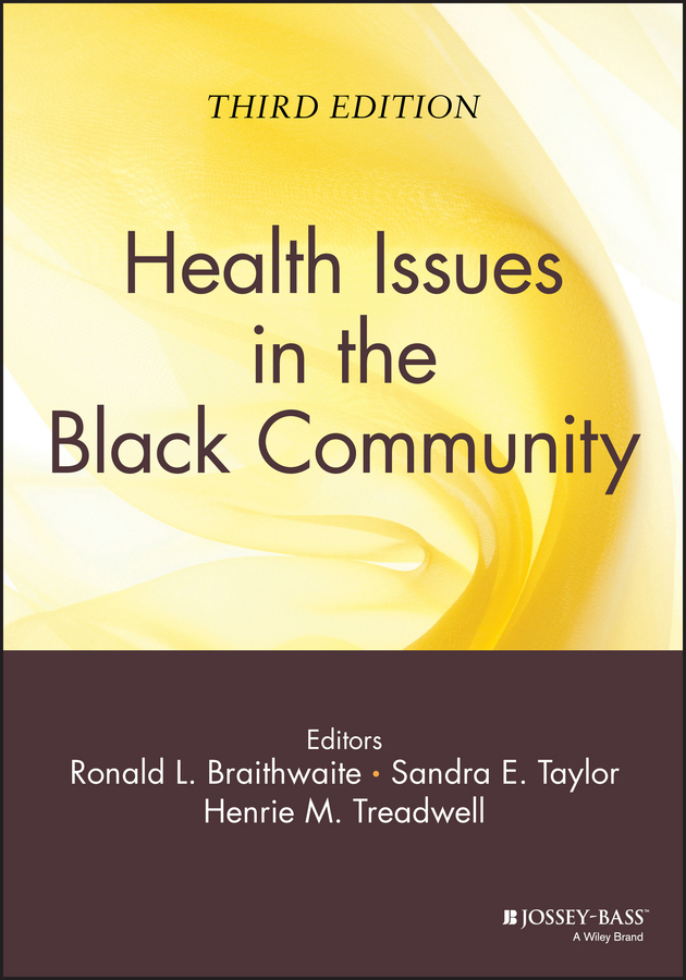 Henrie Treadwell M. Health Issues in the Black Community health and risk issues in adolescent behavior
