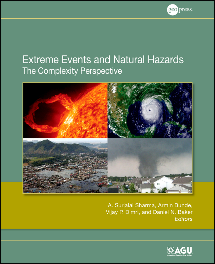 Armin Bunde Extreme Events and Natural Hazards. The Complexity Perspective cultural festivals and events engines of growth and development