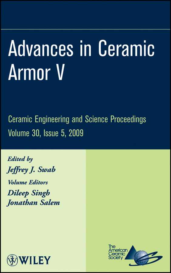 Jonathan Salem Advances in Ceramic Armor V