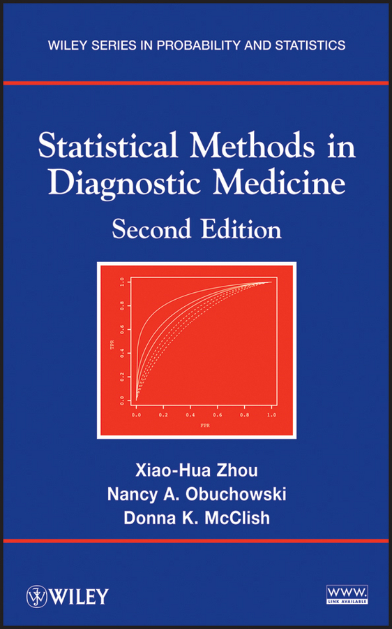 Xiao-Hua Zhou Statistical Methods in Diagnostic Medicine