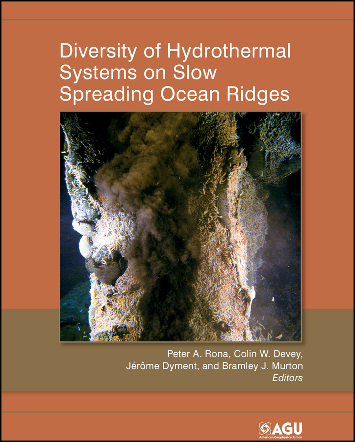 Colin Devey W. Diversity of Hydrothermal Systems on Slow Spreading Ocean Ridges glazier willard w ocean to ocean on horseback