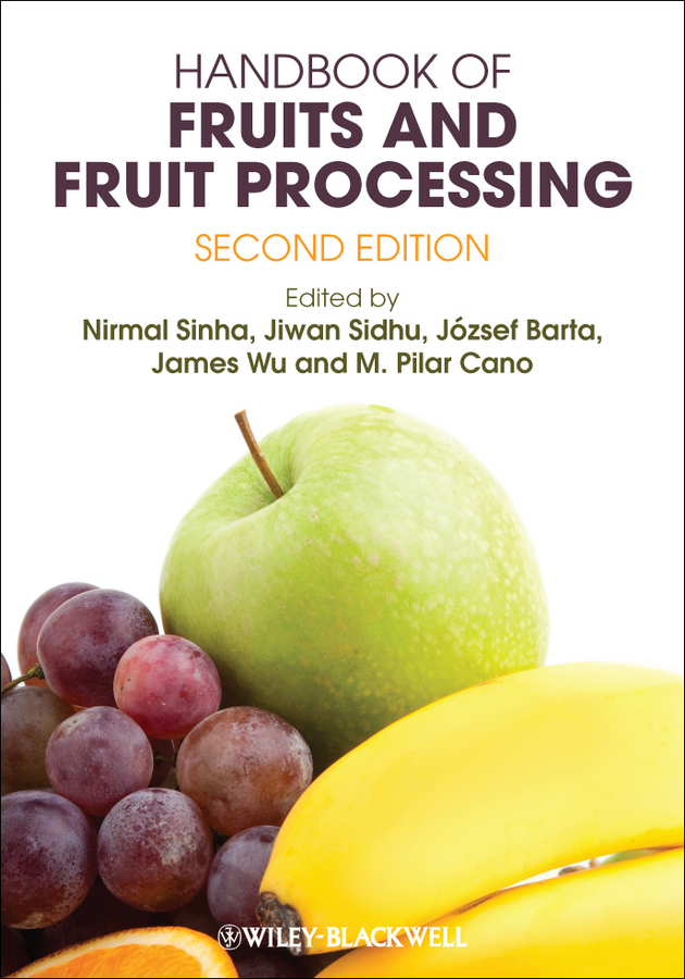 James Wu Handbook of Fruits and Fruit Processing