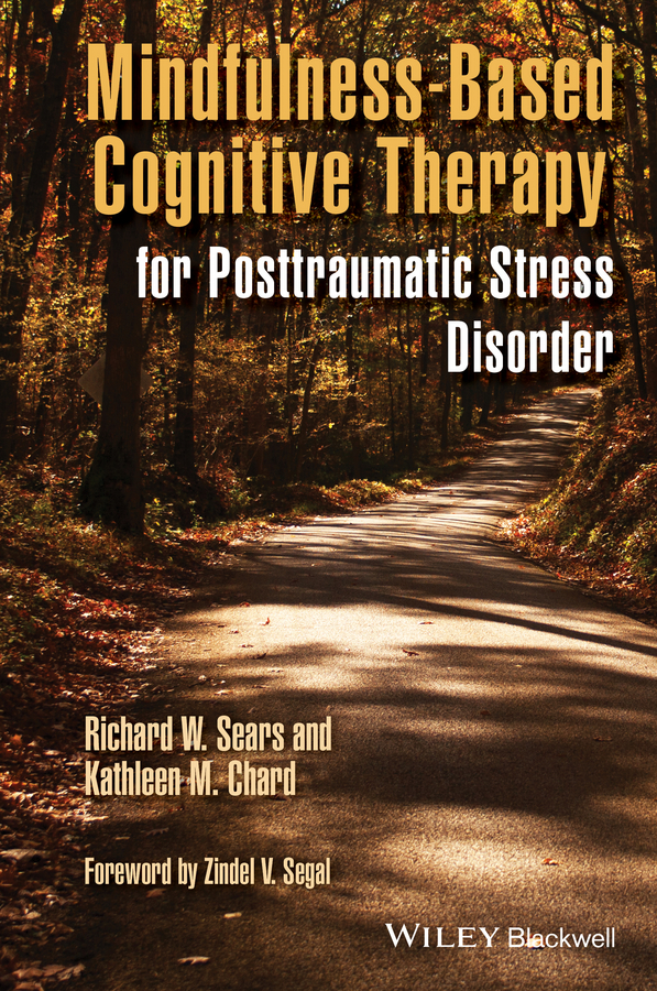 Richard Sears W. Mindfulness-Based Cognitive Therapy for Posttraumatic Stress Disorder creationism on trial