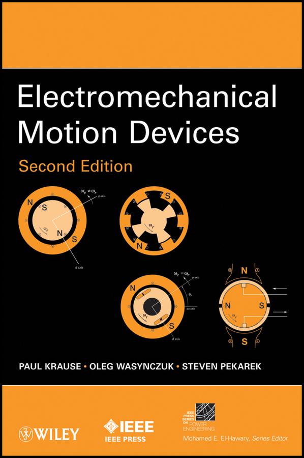 Oleg Wasynczuk Electromechanical Motion Devices