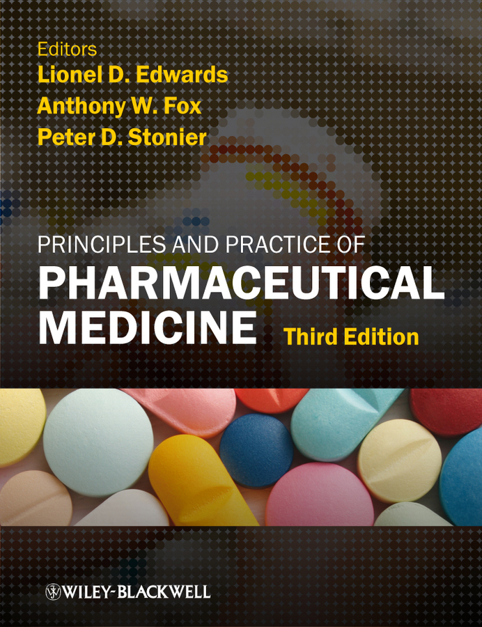 Lionel Edwards D. Principles and Practice of Pharmaceutical Medicine недорго, оригинальная цена