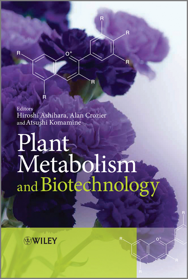 Alan Crozier Plant Metabolism and Biotechnology цены онлайн