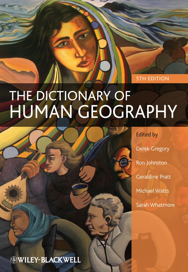 Ron Johnston The Dictionary of Human Geography