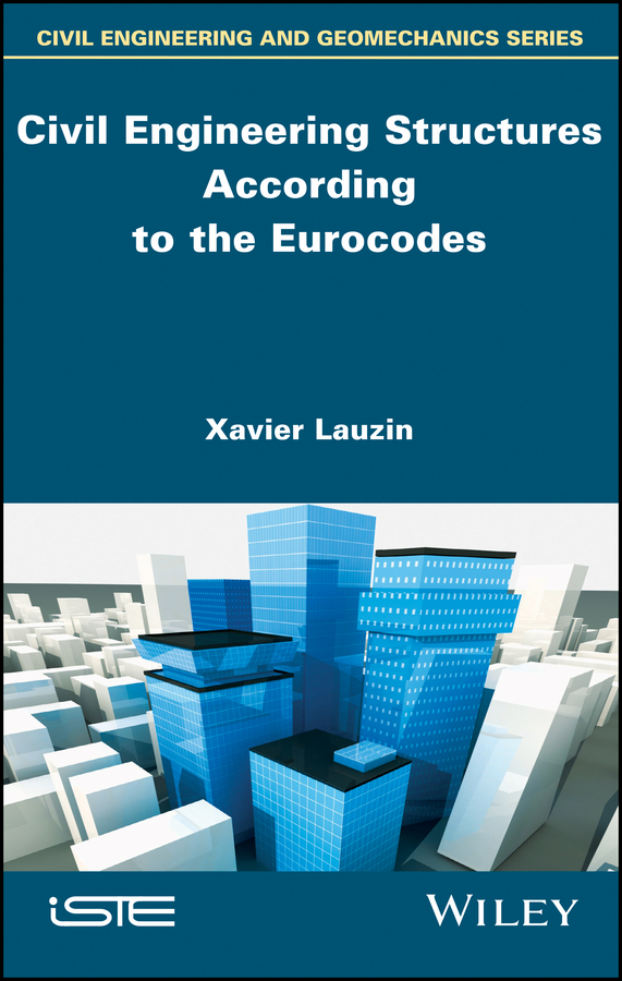Xavier Lauzin Civil Engineering Structures According to the Eurocodes. Inspection and Maintenance цена