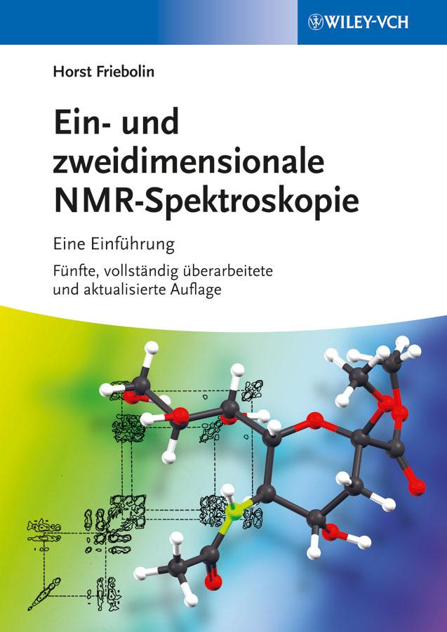 Horst Friebolin Ein- und zweidimensionale NMR-Spektroskopie. Eine Einführung melinda duer j nmr crystallography