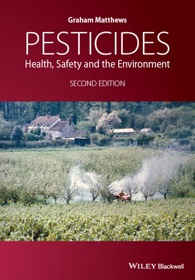 Graham Matthews Pesticides. Health, Safety and the Environment все цены