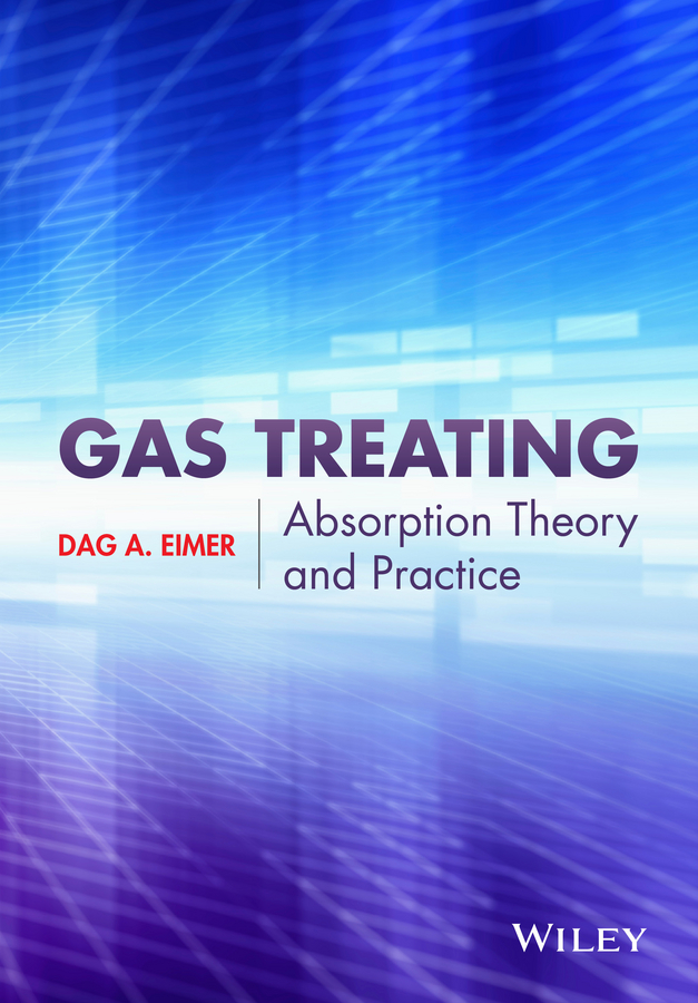 Фото - Dag Eimer Gas Treating. Absorption Theory and Practice theodore louis mass transfer operations for the practicing engineer