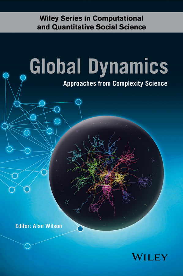 Alan Wilson G. Global Dynamics. Approaches from Complexity Science economics of eastern european migration