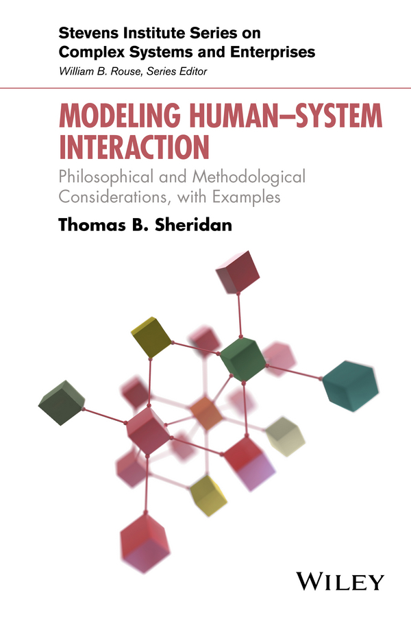Thomas Sheridan B. Modeling Human–System Interaction. Philosophical and Methodological Considerations, with Examples human computer interaction gesture spotting and recognition
