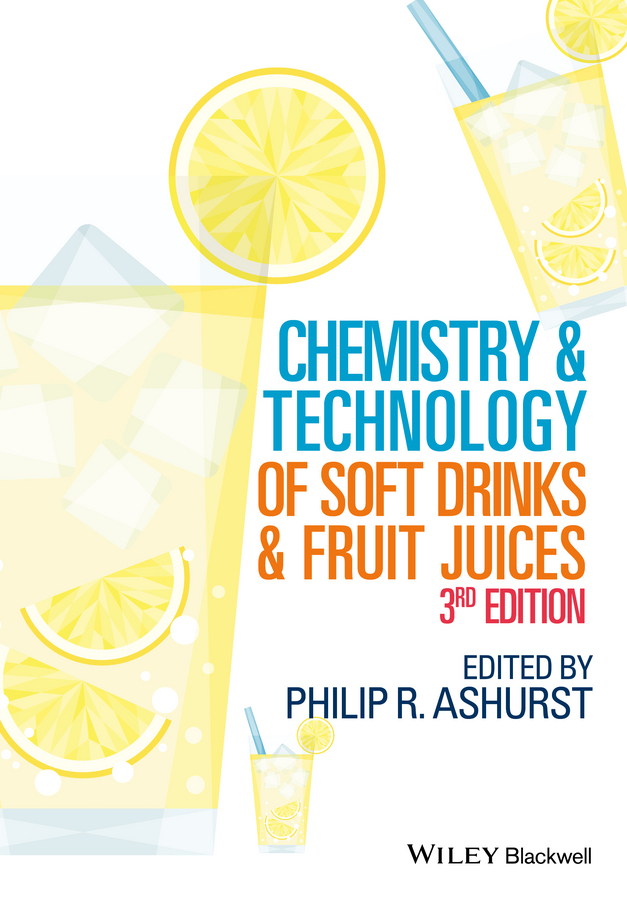 Philip Ashurst R. Chemistry and Technology of Soft Drinks and Fruit Juices david rowe chemistry and technology of flavours and fragrances