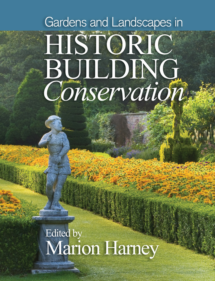 Marion Harney Gardens and Landscapes in Historic Building Conservation