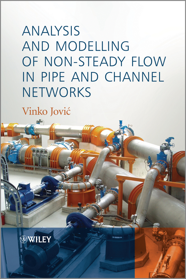 Vinko Jovic Analysis and Modelling of Non-Steady Flow in Pipe and Channel Networks 2018 new abpm50 24 hours ambulatory blood pressure monitor nibp holter pc holter abpm holter bp monitor with software