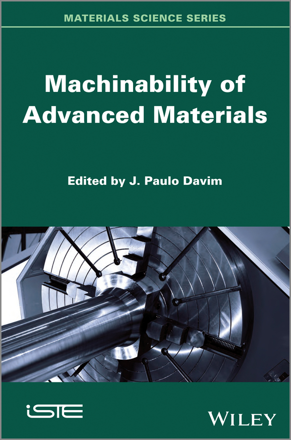 J. Davim Paulo Machinability of Advanced Materials machinability study of aluminium silicon alloy