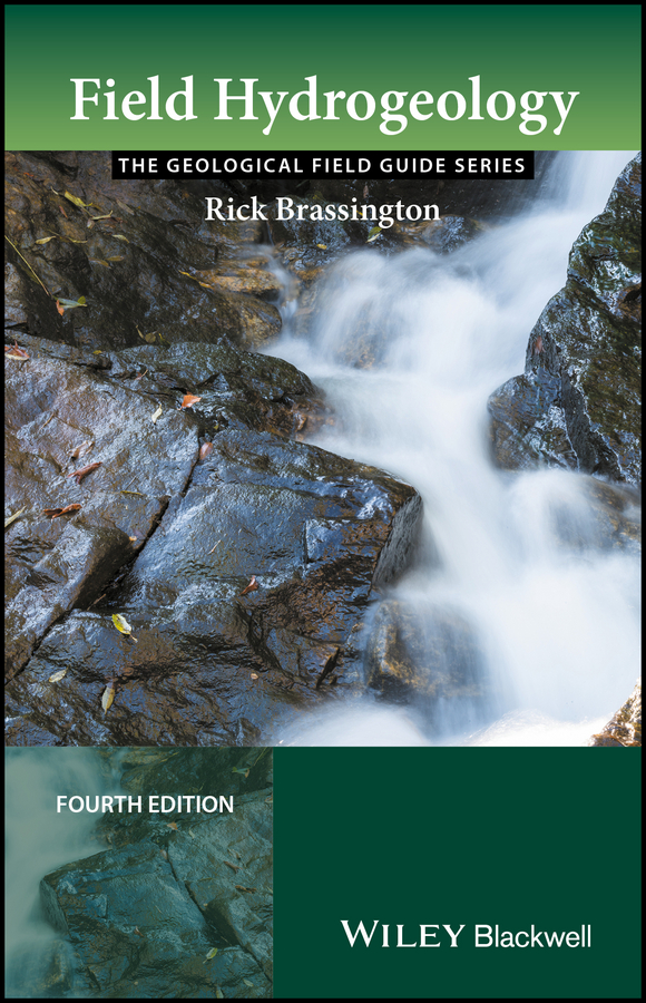 Rick Brassington Field Hydrogeology hiscock kevin m hydrogeology principles and practice