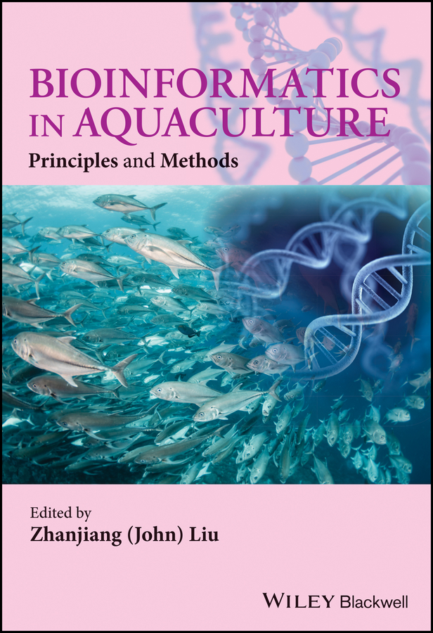 лучшая цена Zhanjiang Liu (John) Bioinformatics in Aquaculture. Principles and Methods
