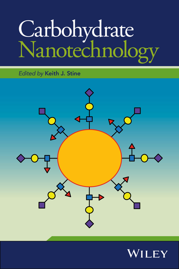 Keith Stine J. Carbohydrate Nanotechnology carbohydrates 14