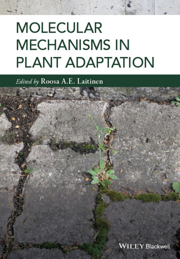 Roosa Laitinen Molecular Mechanisms in Plant Adaptation application of computational biology in plant science