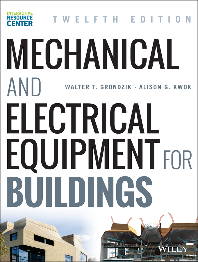 Walter Grondzik T. Mechanical and Electrical Equipment for Buildings рюкзак code code co073bwbyzk6
