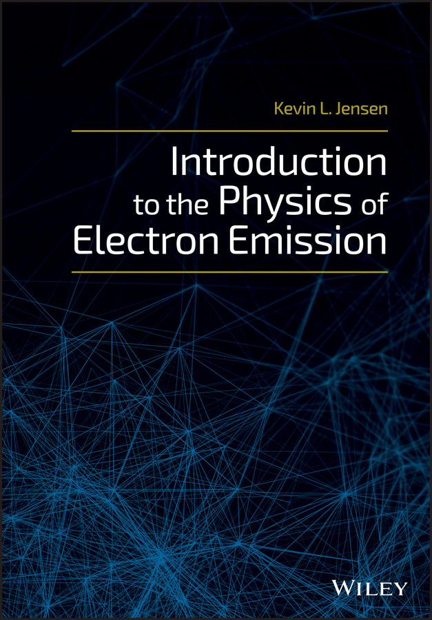 Kevin Jensen L. Introduction to the Physics of Electron Emission все цены
