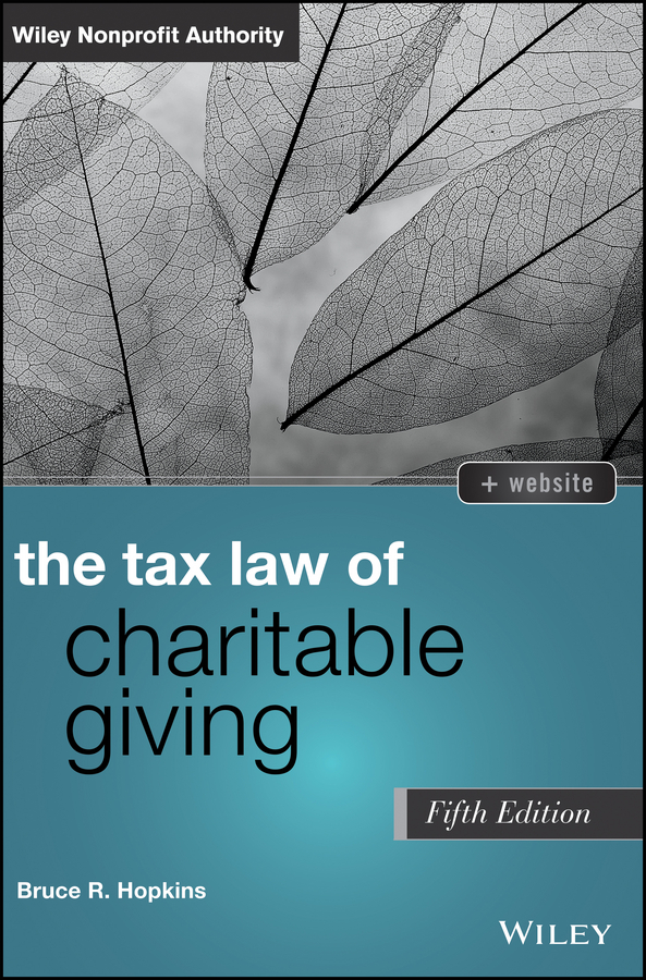 Bruce Hopkins R. The Tax Law of Charitable Giving