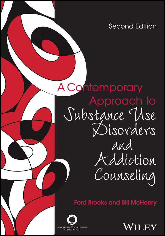 Bill McHenry A Contemporary Approach to Substance Use Disorders And Addiction Counseling
