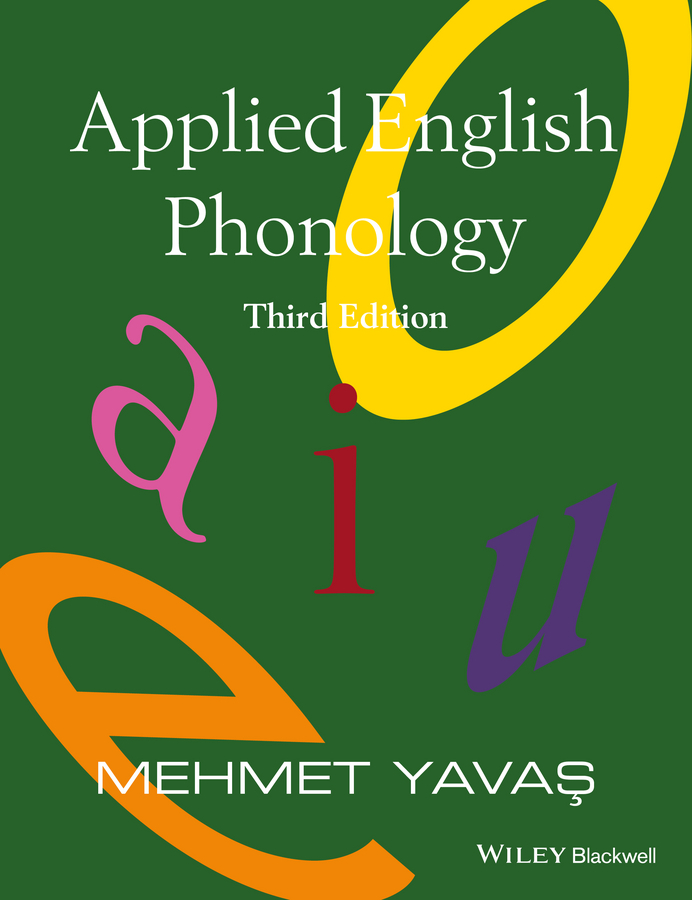 Mehmet Yavas Applied English Phonology root and canal morphology of third molar