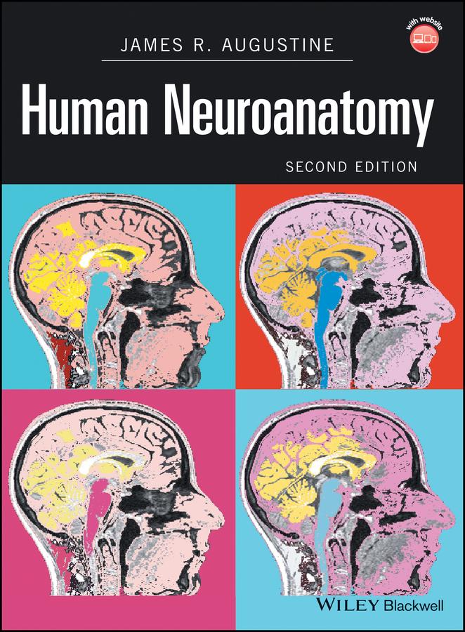 James Augustine R. Human Neuroanatomy augustine
