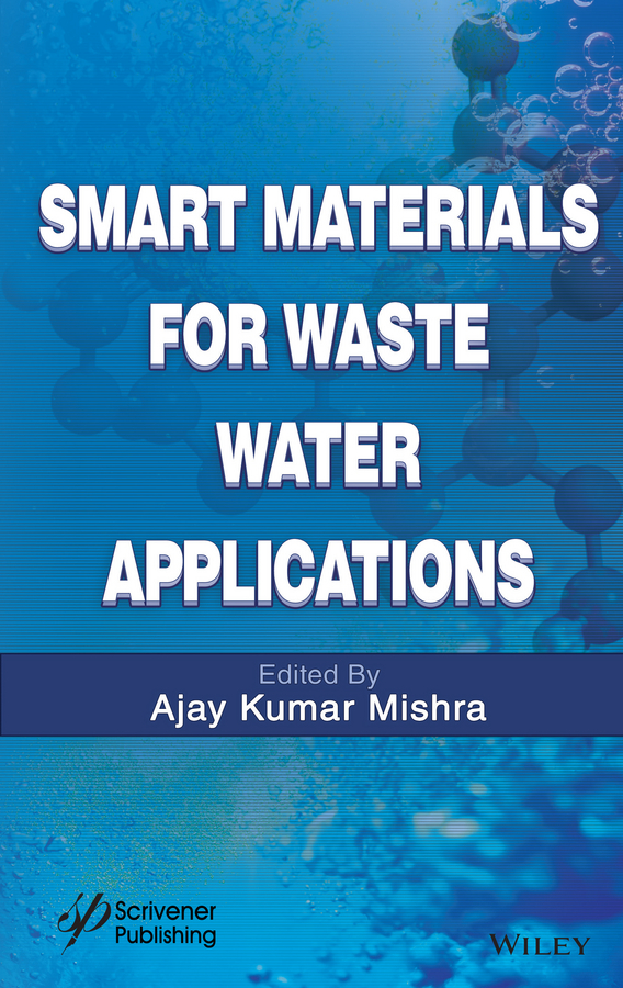 Ajay Mishra Kumar Smart Materials for Waste Water Applications
