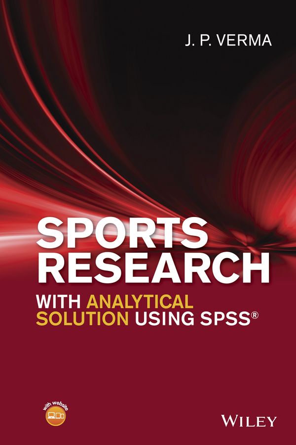 лучшая цена J. Verma P. Sports Research with Analytical Solution using SPSS