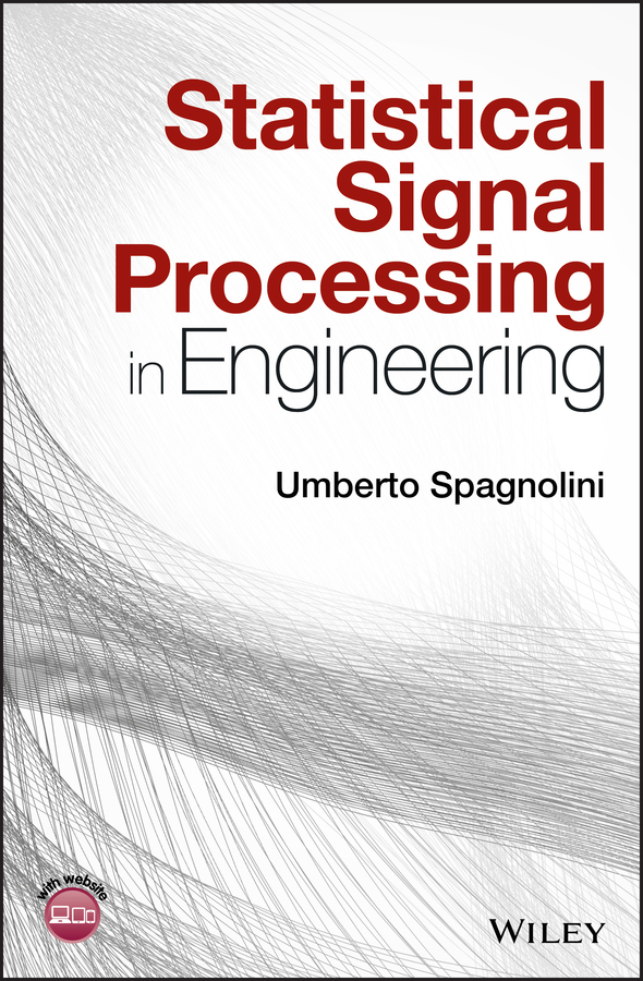 Umberto Spagnolini Statistical Signal Processing in Engineering sedat tardu statistical approach to wall turbulence