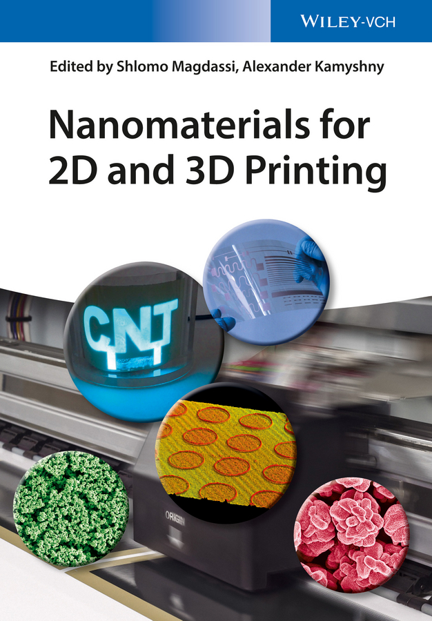 Shlomo Magdassi Nanomaterials for 2D and 3D Printing недорго, оригинальная цена