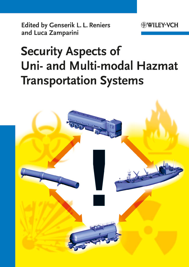 Luca Zamparini Security Aspects of Uni- and Multimodal Hazmat Transportation Systems