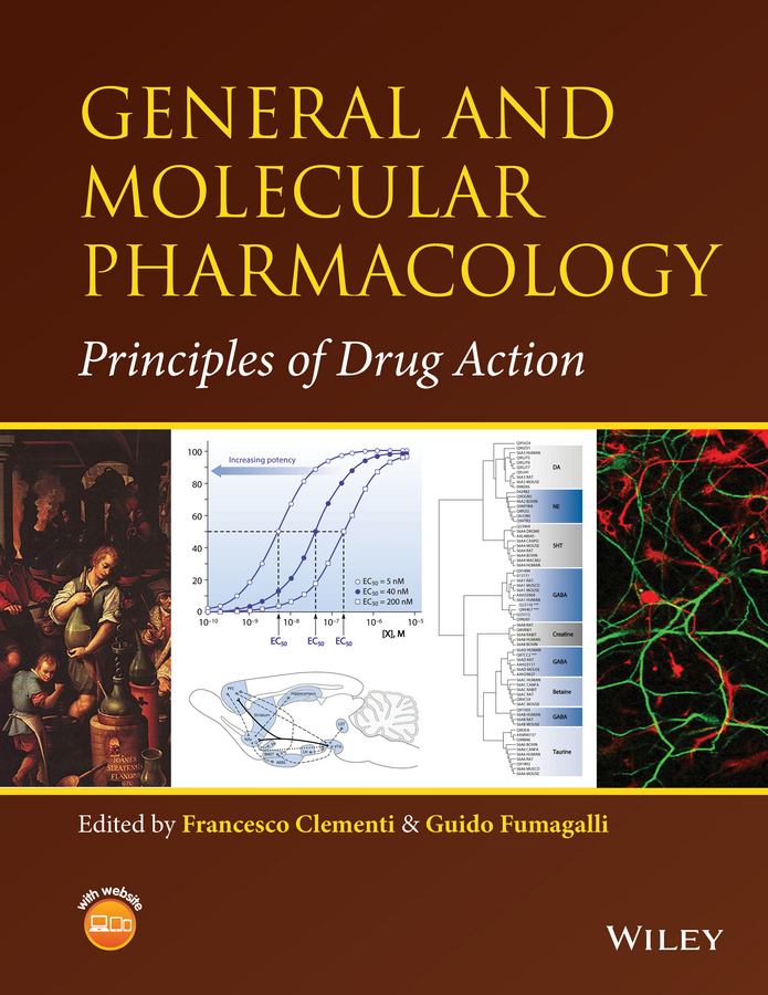 Francesco Clementi General and Molecular Pharmacology. Principles of Drug Action curry stephen h drug disposition and pharmacokinetics from principles to applications