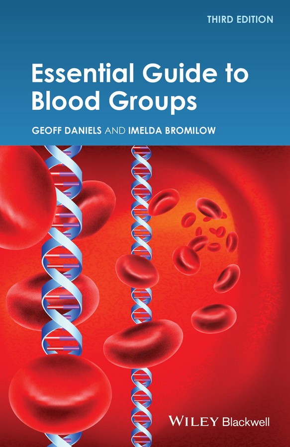 Geoff Daniels Essential Guide to Blood Groups trail of blood