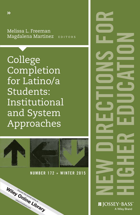Фото - Magdalena Martinez College Completion for Latino/a Students: Institutional and System Approaches. New Directions for Higher Education, Number 172 jody lynn nye higher mythology