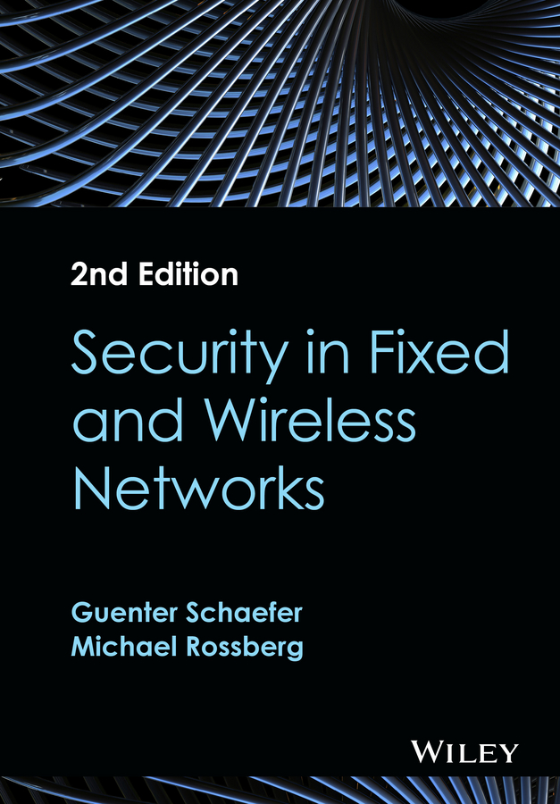 Guenter Schaefer Security in Fixed and Wireless Networks getachew shambel and chanyalew seyum review of food security status and cooping mechanisms in ethiopia