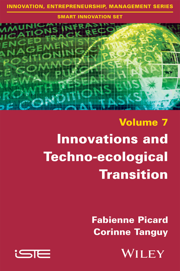 Corinne Tanguy Innovations and Techno-ecological Transition все цены