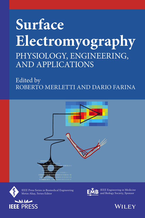 цены Dario Farina Surface Electromyography. Physiology, Engineering and Applications