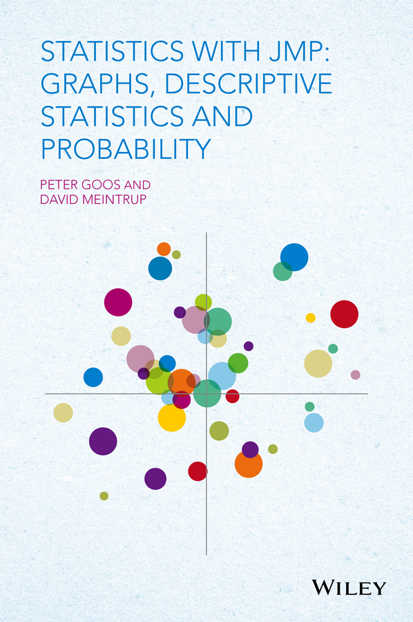 Peter Goos Statistics with JMP. Graphs, Descriptive Statistics and Probability цена в Москве и Питере