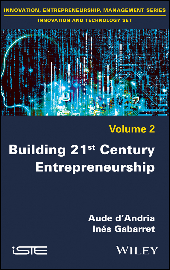 Aude d'Andria Building 21st Century Entrepreneurship michael p wright world crusade in the 21st century a book inspired by god