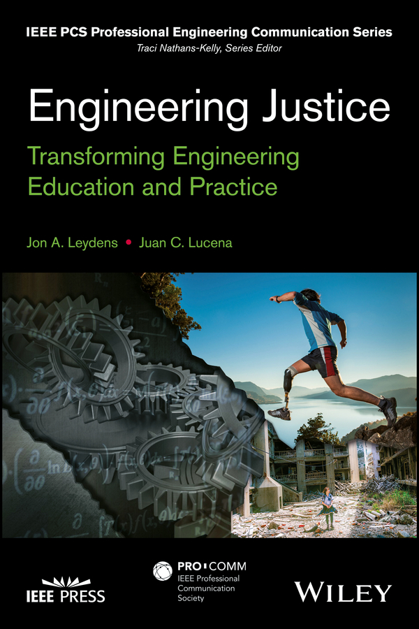 Jon Leydens A. Engineering Justice. Transforming Engineering Education and Practice vikas mittal high performance polymers and engineering plastics